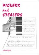 PICKERS AND STEALERS - John Byrt