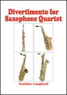 DIVERTIMENTO FOR SAXOPHONE QUARTET - Gordon Langford