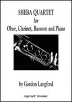 SHEBA QUARTET for Oboe, Clarinet, Bassoon and Piano - Gordon Langford